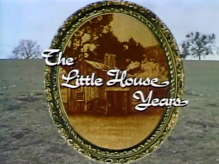 The Little House Years title card